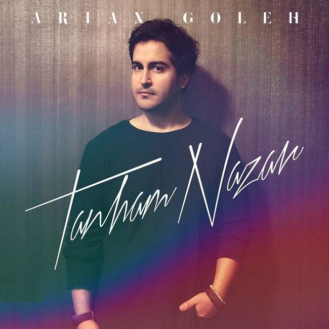 Arian Goleh – Tanham Nazar