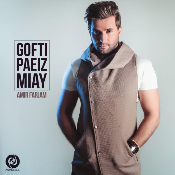 Amir Farjam - Gofti Paeiz Miay