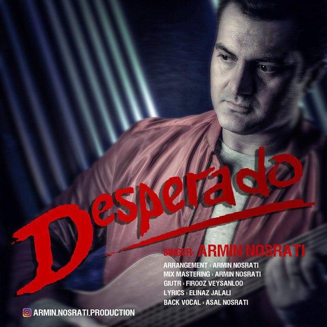 Armin Nosrati – Desperado