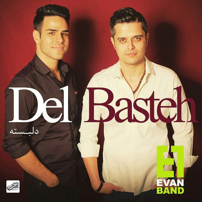 Evan Band - Delbasteh