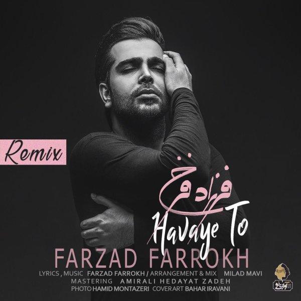 Farzad Farokh – Havaye To ( Remix )