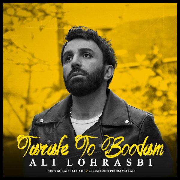 Ali Lohrasbi - Tarafe To Boodam
