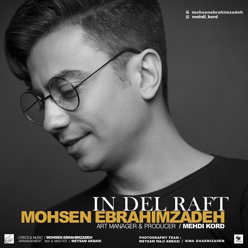 Mohsen Ebrahimzadeh - In Del Raft