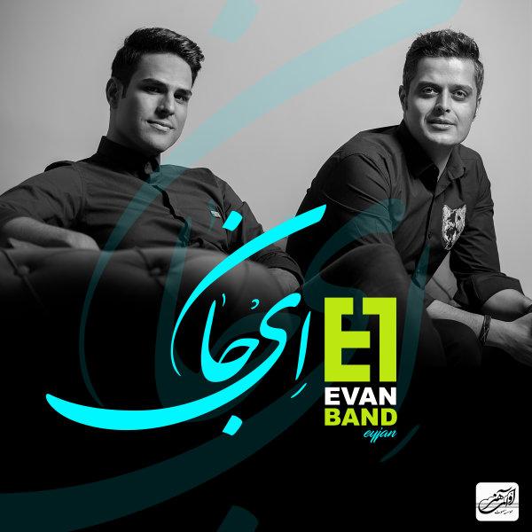 Evan Band – Ey Jan