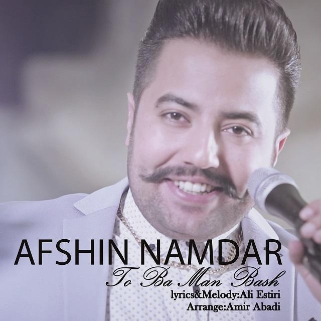 Afshin Namdar – To Ba Man Bash