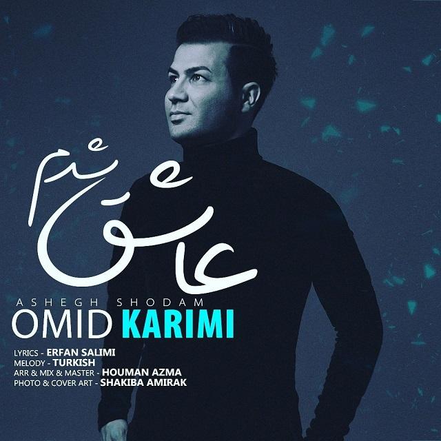 Omid Karimi - Ashegh Shodam