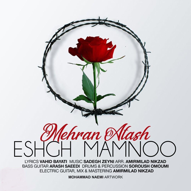 Mehran Atash - Eshgh Mamnoo