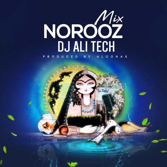 Dj Ali Tech – Norooz Mix