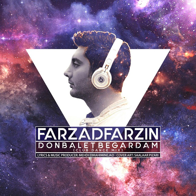 Farzad Farzin - Donbalet Begardam ( Club Dance Mix )