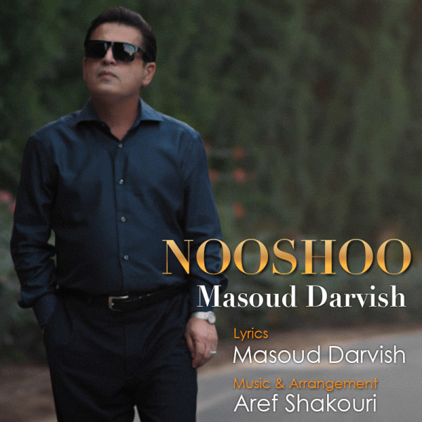 Masoud Darvish - Nooshoo