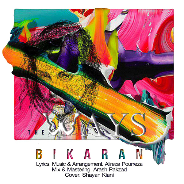 The Ways - Bikaran