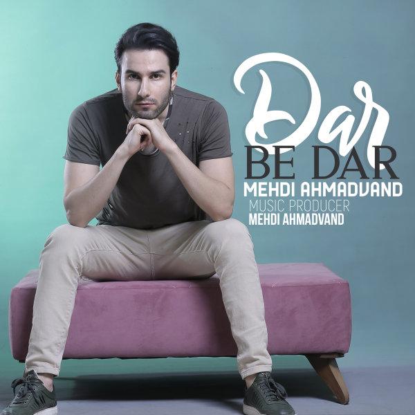 Mehdi Ahmadvand - Dar Be Dar