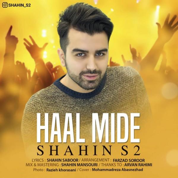 Shahin S2 - Haal Mide
