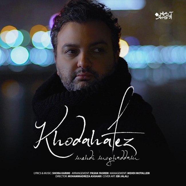 Mehdi Moghaddam - Khodahafez