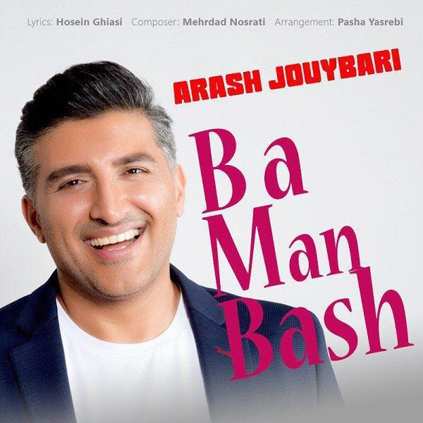 Arash Jouybari - Ba Man Bash