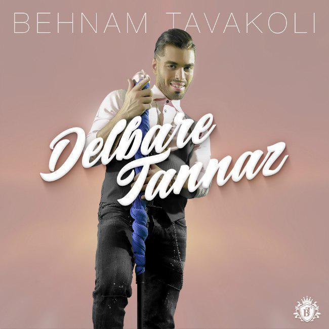 Behnam Tavakoli - Delbare Tannaz