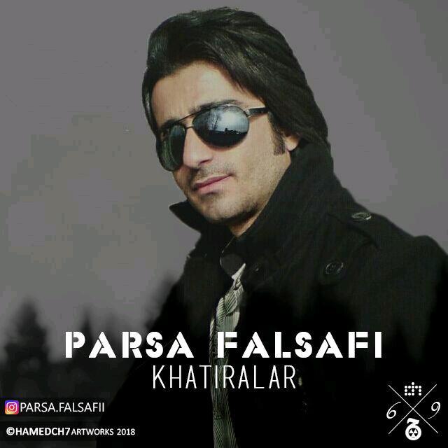 Parsa Falsafi - Khatiralar