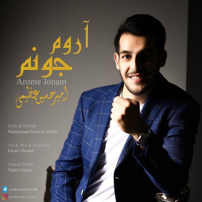 Amir Azimi - Aroome Joonam