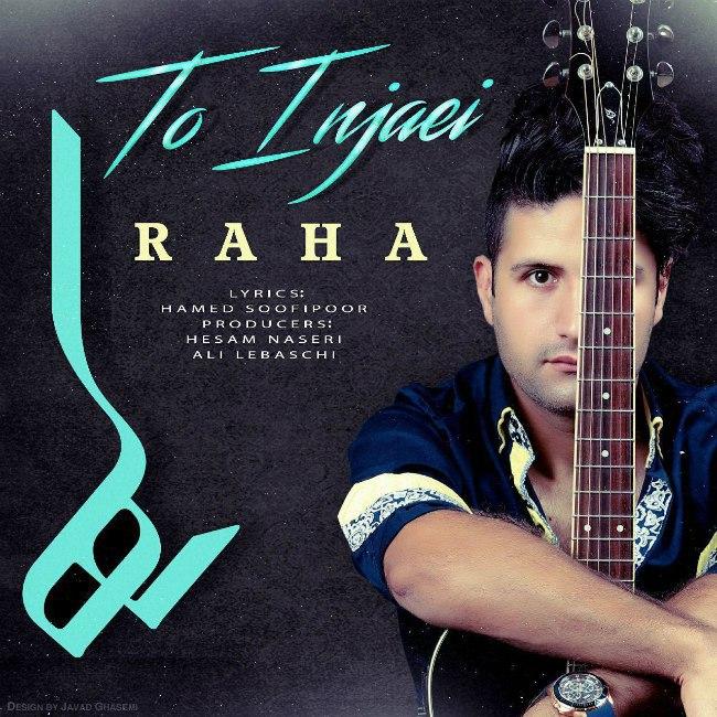 Raha - To Injaei