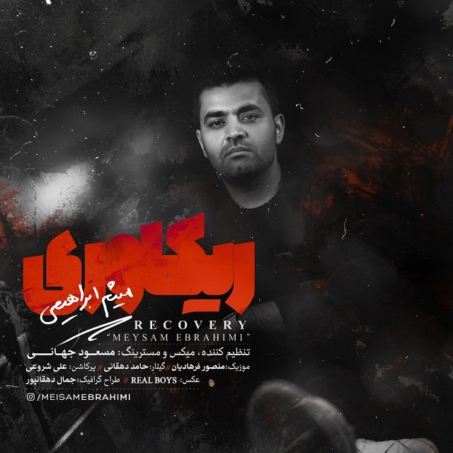 Meysam Ebrahimi - Recovery