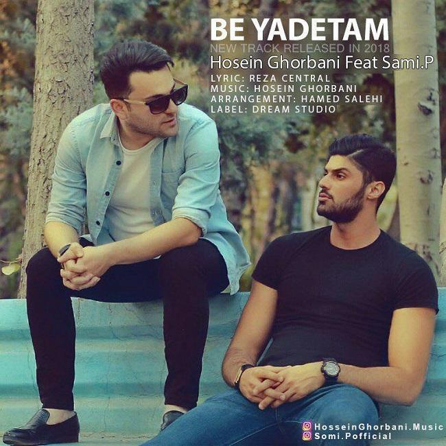 Hossein Ghorbani Ft Sami.P - Be Yadetam