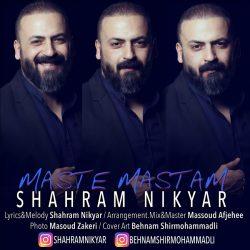 Shahram Nikyar - Maste Mastam