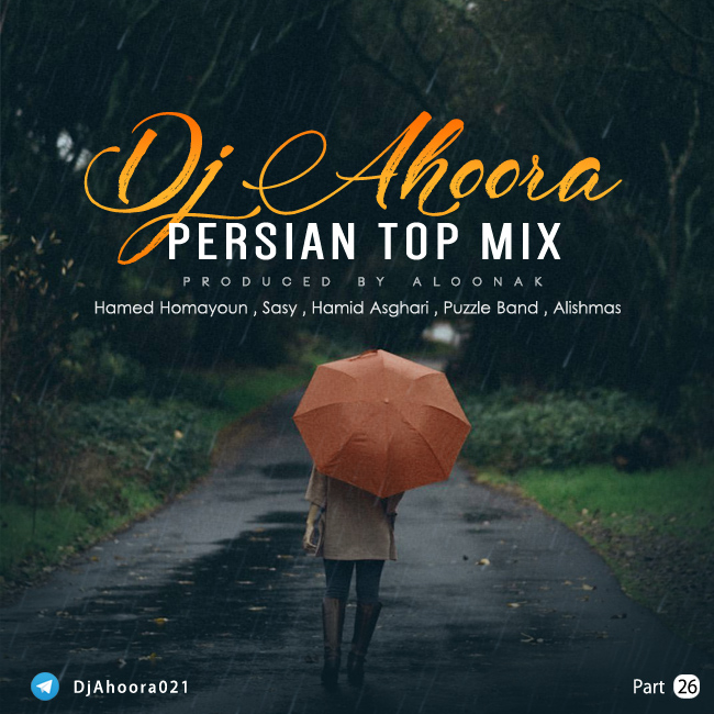 Dj Ahoora - Persian Top Mix ( Part 26 )