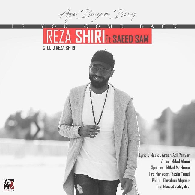 Reza Shiri Ft Saeed Sam - Age Bazam Biay