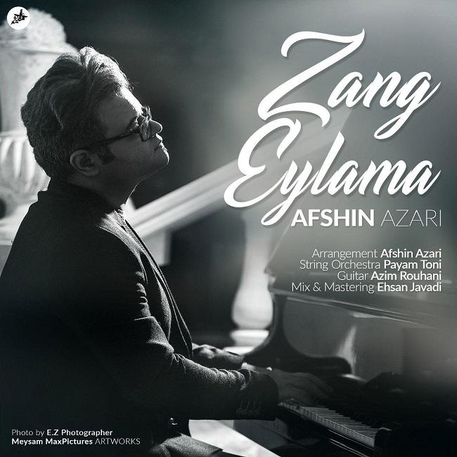 Afshin Azari - Zang Eylama