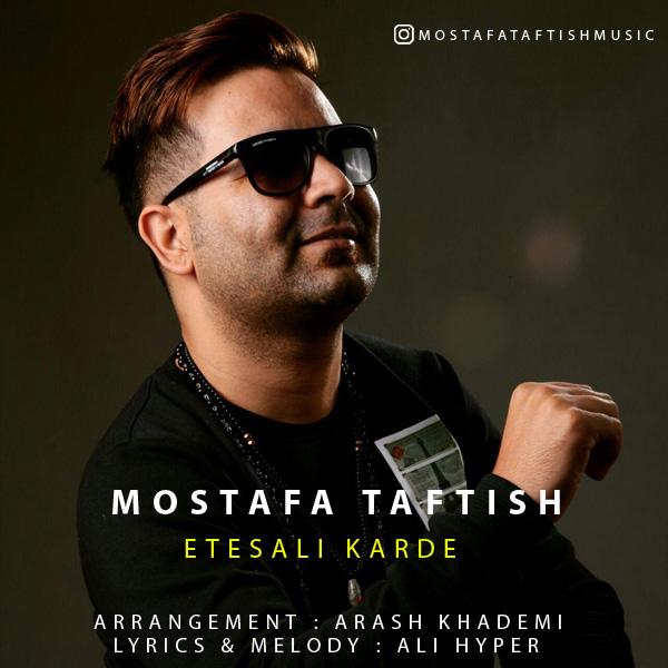 Mostafa Taftish - Etesali Karde