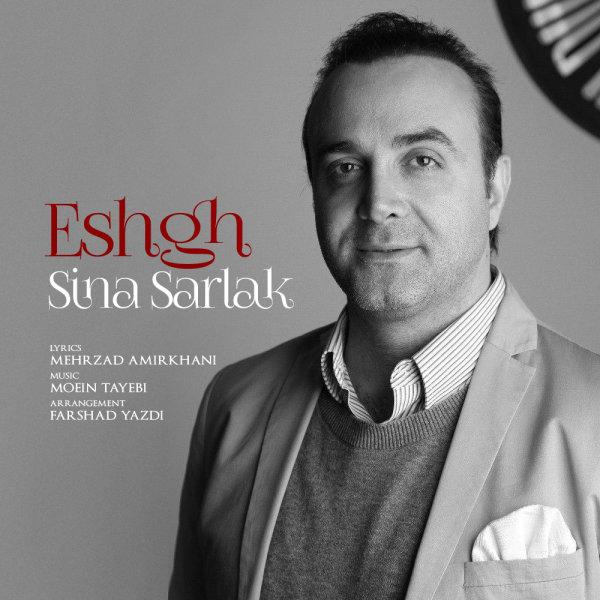 Sina Sarlak - Eshgh