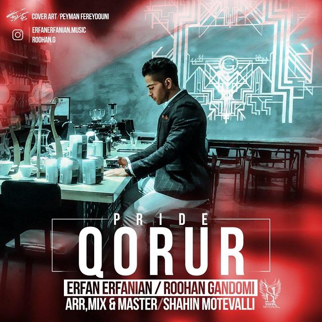 Erfan Erfanian & Roohan Gandomi - Ghoroor