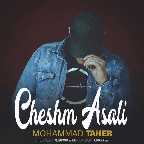 Mohammad Taher - Cheshm Asali
