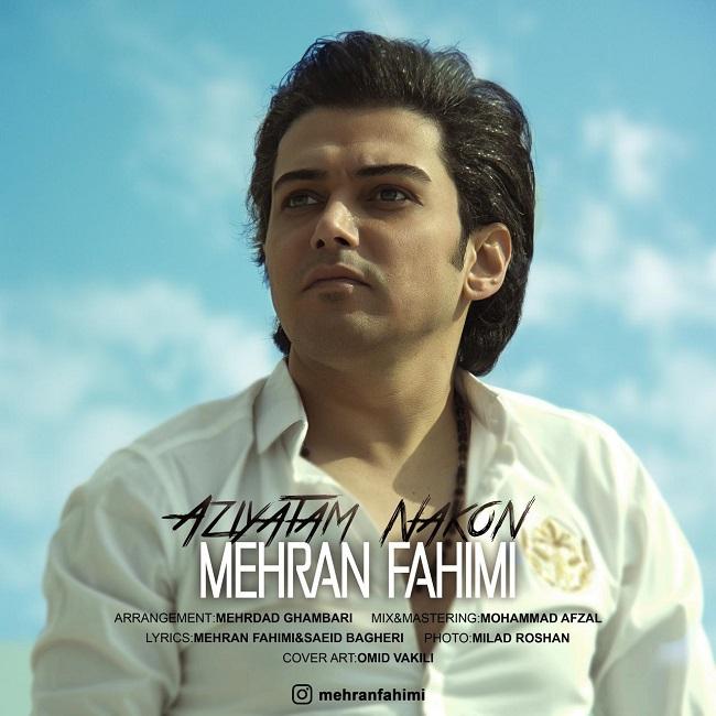 Mehran Fahimi - Aziyatam Nakon