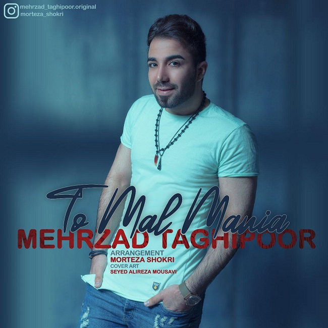 Mehrzad Taghipour - To Male Maniya