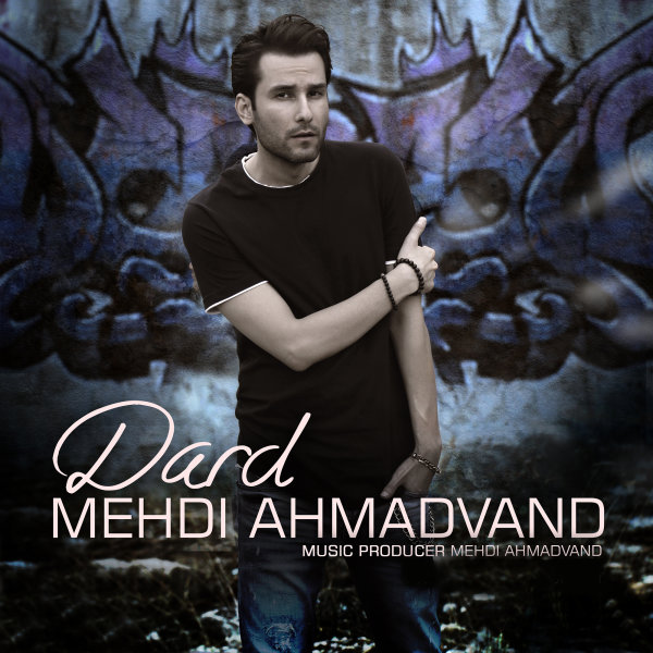 Mehdi Ahmadvand - Dard