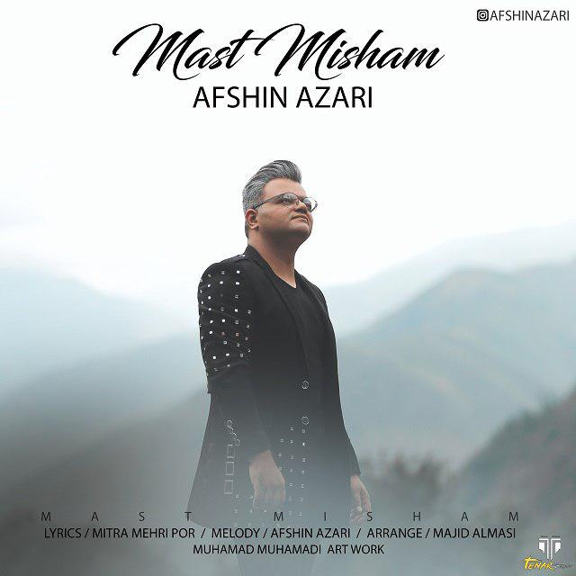 Afshin Azari - Mast Misham