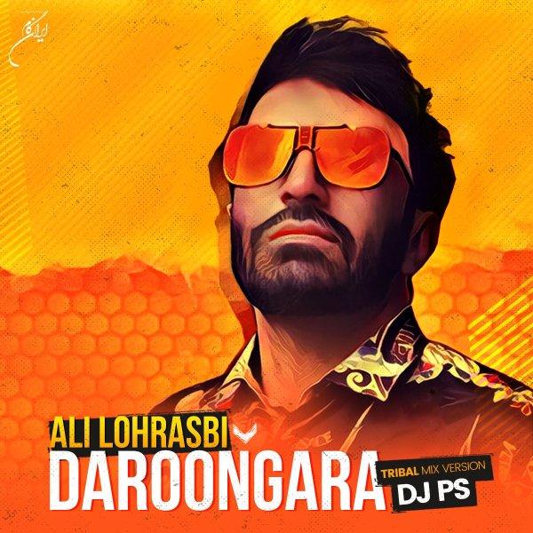 Ali Lohrasbi - Daroongara ( DJ PS Remix )