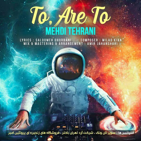 Mehdi Tehrani - To Are To