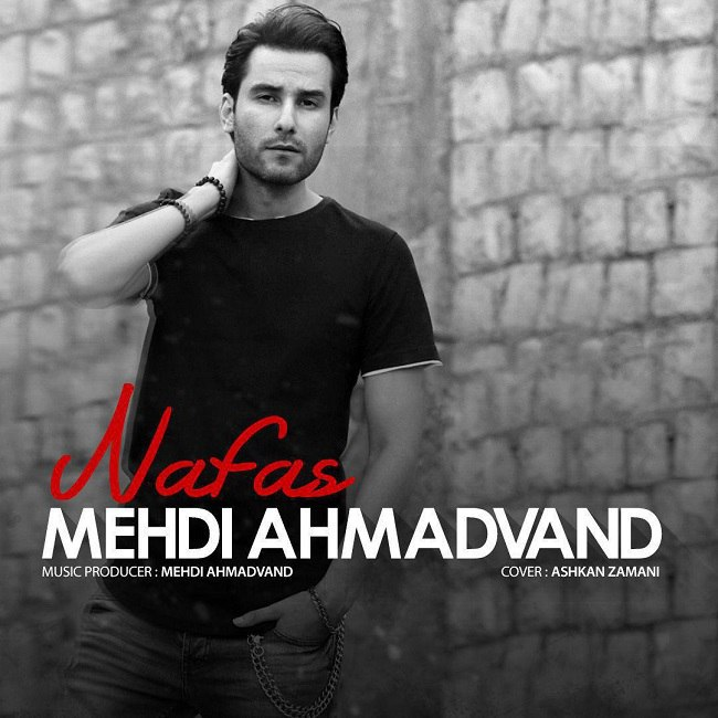 Mehdi Ahmadvand - Nafas