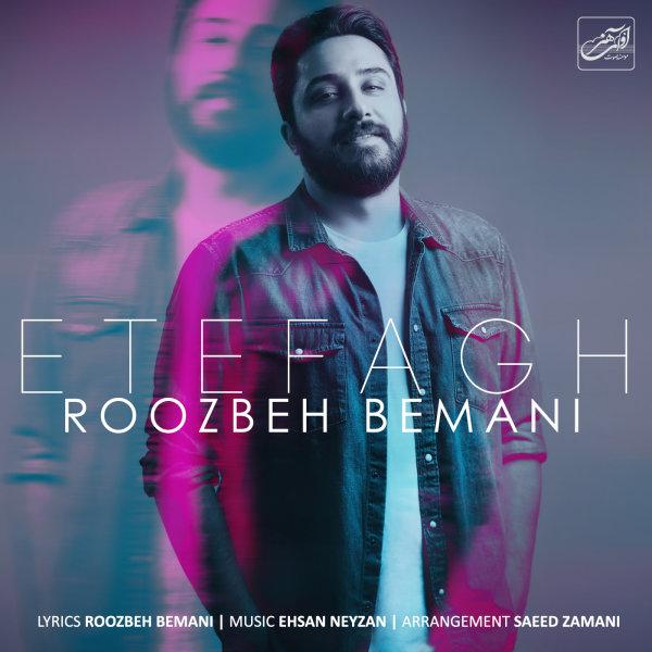 Roozbeh Bemani - Etefagh
