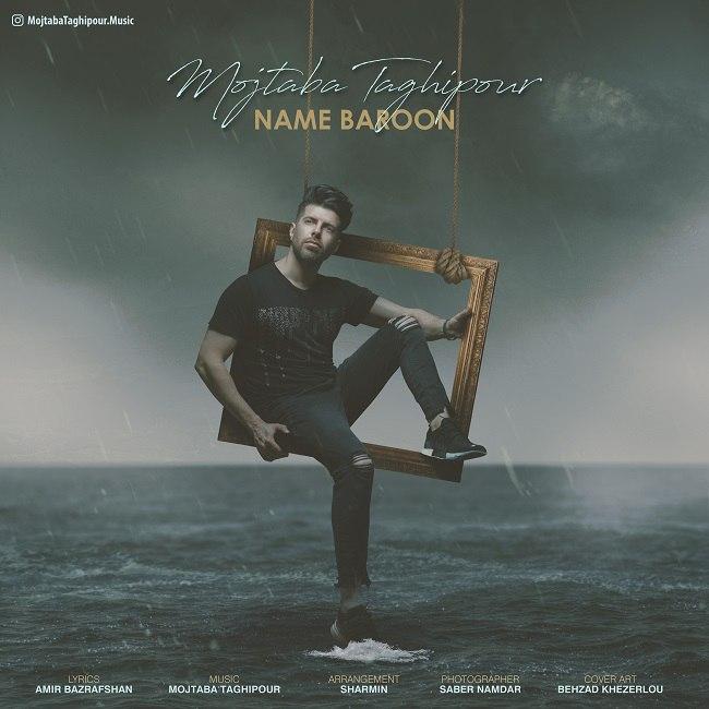 Mojtaba Taghipour - Name Baroon