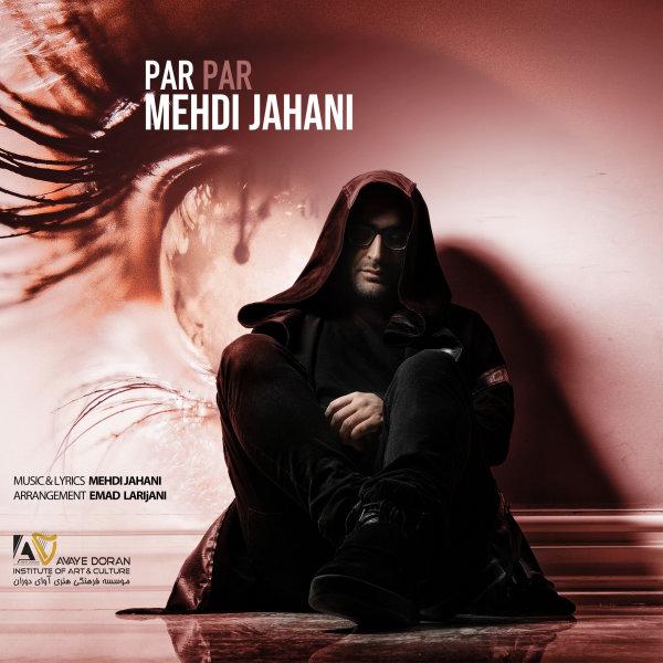 Mehdi Jahani - Par Par