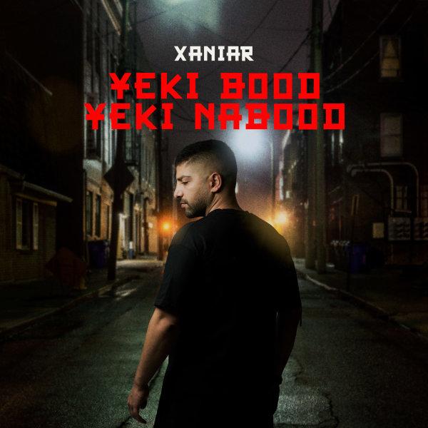 Xaniar - Yeki Bood Yeki Nabood