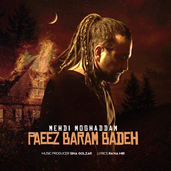 Mehdi Moghaddam - Paeiz Baram Badeh