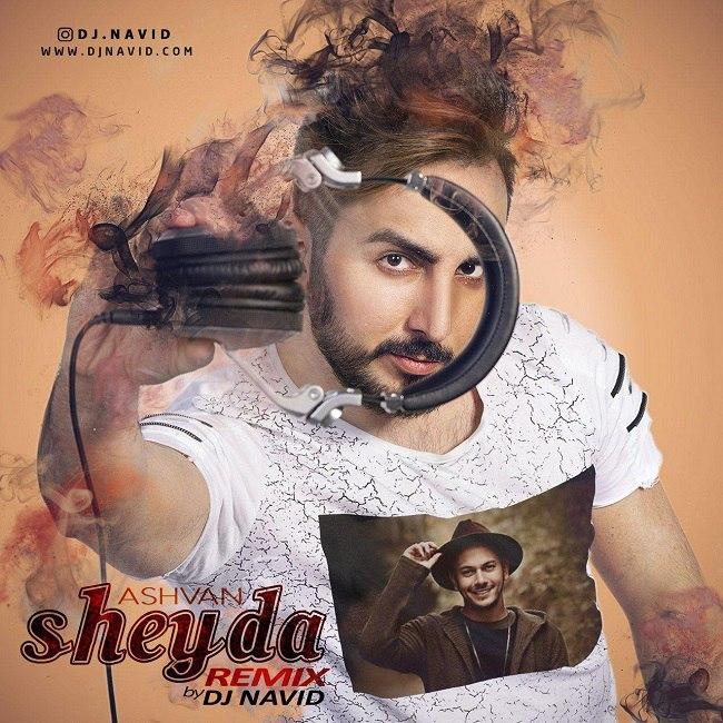 Ashvan - Sheyda ( Dj Navid Remix )
