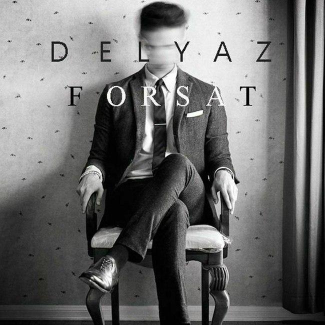 Delyaz - Forsat
