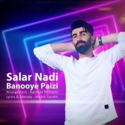 Salar Nadi - Banooye Paeizi