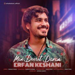 Erfan Keshani - Man Dooset Daram