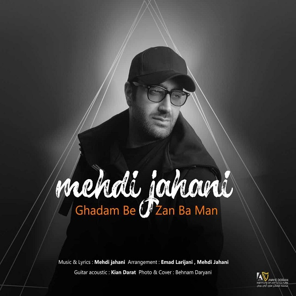Mehdi Jahani - Ghadam Bezan Ba Man